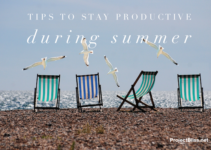 Tips to stay productive during summer