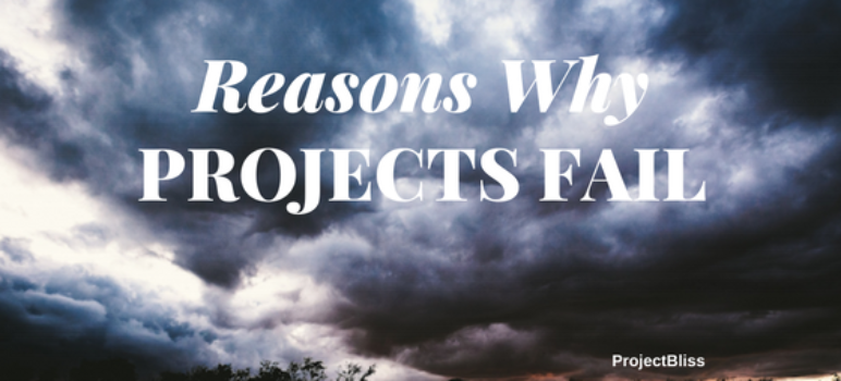reasons why projects fail