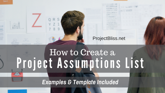 How to Create a Project Assumptions List
