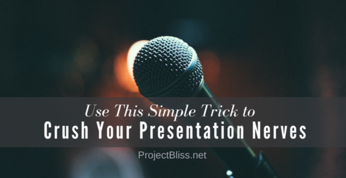 crush your presentation nerves