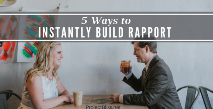 instantly build rapport