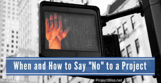 When and How to Say No to a Project